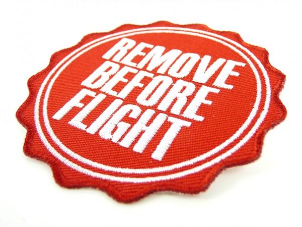 Aufnäher - Remove Before Flight