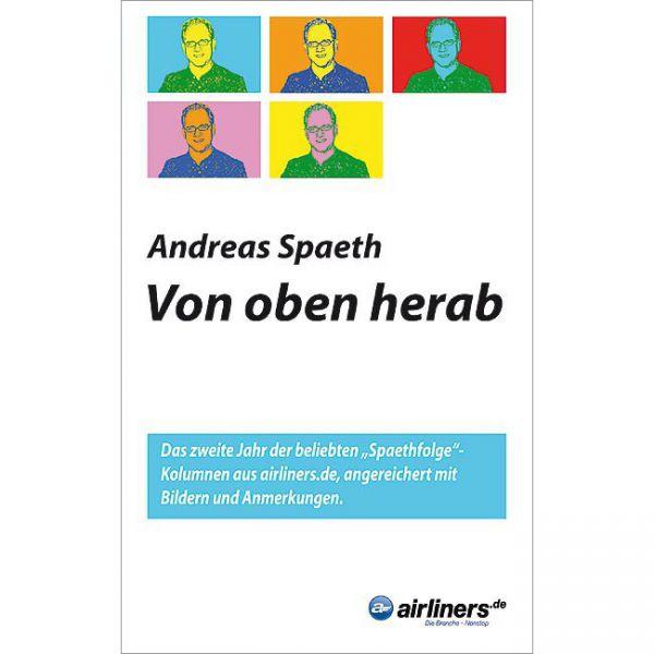 Andreas Spaeth: Von oben herab